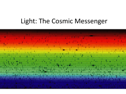 Light: The Cosmic Messenger
