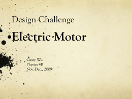 Design Challenge * Electric Motor