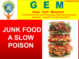 JUNK FOOD A SLOW POISON Green   Earth Movement