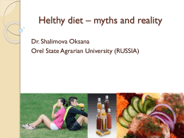 Helthy diet * myths and reality - Visegrad University Association