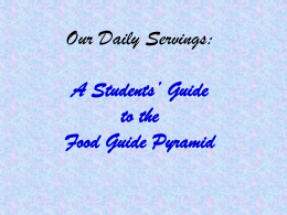 Our Daily Servings: A Students' Guide to the Food Guide