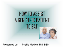 HOW TO FEED A PATIENT
