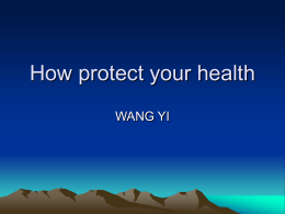 How protect your health