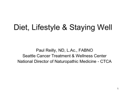 Diet, Lifestyle & Staying Well