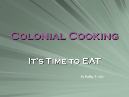 Colonial Cooking - Richmond County School System