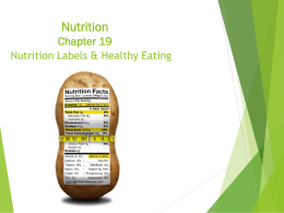 Nutrition Chapter 18 – Healthy eating and Active Living