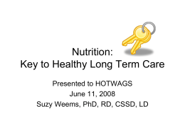 Nutrition: Key to Healthy Long Term Care