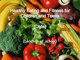 Healthy Eating and Fitness for Children and Teens October 16th, 2006