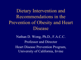 Dietary Intervention and Recommendations in the Prevention of