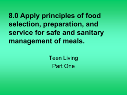 8.0 Apply principles of food selection, preparation, and service for