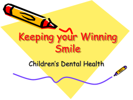 Keeping your Winning Smile