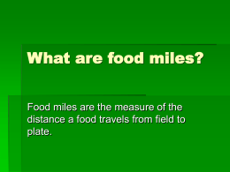 What are food miles?