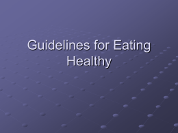 Guidelines for Eating Healthy