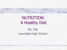 NUTRITION: A Healthy Diet