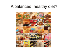 a powerpoint presentation on Yr 10 A Healthy Diet