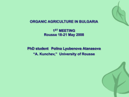 ORGANIC AGRICULTURE IN BULGARIA 1 ST MEETING Rousse