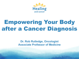 Empowering the Body - Healing and Cancer