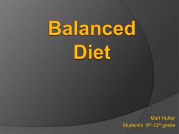 Balanced Diet A Balanced Diet Is KEY