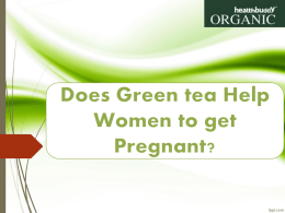 Green tea is a product made from the Camellia sinensis