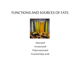 FUNCTIONS AND SOURCES OF FATS