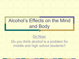 Alcohol's Effects on the Mind and Body