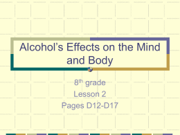 Alcohol`s Effects on the Mind and Body