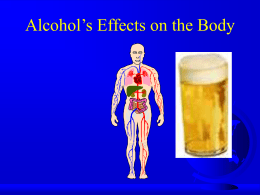 Alcohol`s Effects on the Body