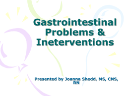 GI Problems and Ineterventionsx