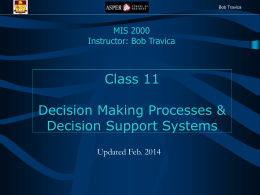 Class 11 Decision Making Processes & Decision Support Systems MIS 2000