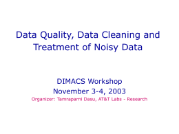 Data Quality, Data Cleaning and Treatment of Noisy Data