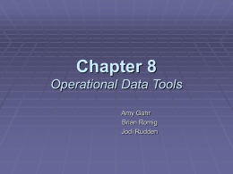 Chapter 8 Operational Data Tools