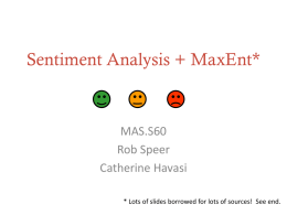 Sentiment analysis / classification with MaxEnt