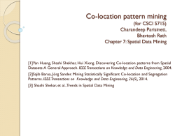 Co-location pattern mining (for CSCI 5715) Charandeep Parisineti