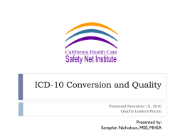 ICD-10 Conversion and Quality - California Health Care Safety Net