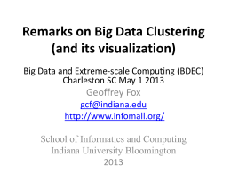Remarks on Big Data Clustering (and its