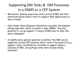 Supporting DM Tasks & DM Processes in DSMS or CEP Systems