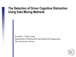 Detecting Driver Distraction Using a Data Mining Approach