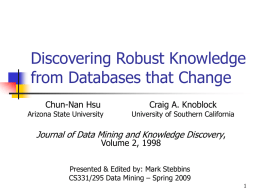 Discovery Robust Knowledge from Databases that Change