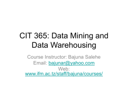 CIT 365: Data Mining and Data Warehousing