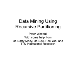 Data Mining Using Recursive Partitioning