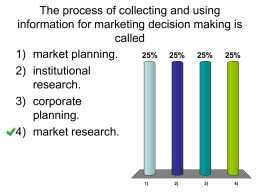 The process of collecting and using information for