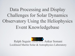 Data Processing and Display Challenges for Solar Dynamics