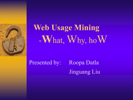 Web Usage Mining - Pattern Discovery and its applications