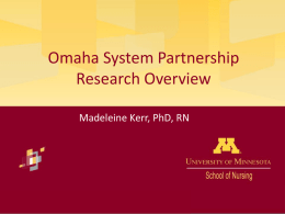 What is the future? - Minnesota MN Omaha System Users Group