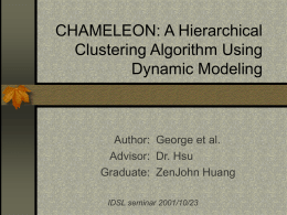 CHAMELEON: A Hierarchical Clustering Algorithm Using