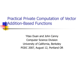Practical Private Computation of Vector Addition
