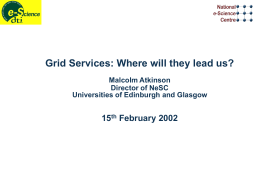 Grid Services: Where will they lead us? 15 Feb 02 (Microsoft