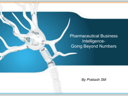 Pharmaceutical Business Intelligence- Going beyond