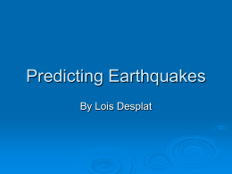 Predicting Earthquakes