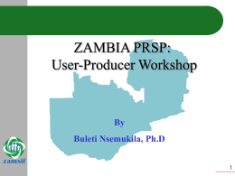 Zambia PRSP: User-Producer Workshop